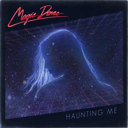 MAGIC DANCE - Haunting Me (2016) full