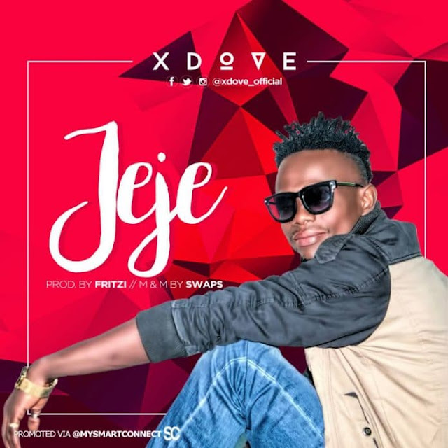 X Dove – Jeje - Mp3made.com.ng
