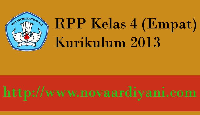RPP Kelas 4 Kurikulum 2013 Terbaru