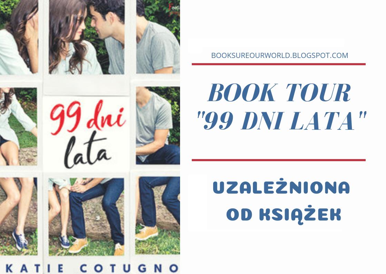 """BOOK TOUR z książką """"99 dni lata"""" Katie Cotugno"""