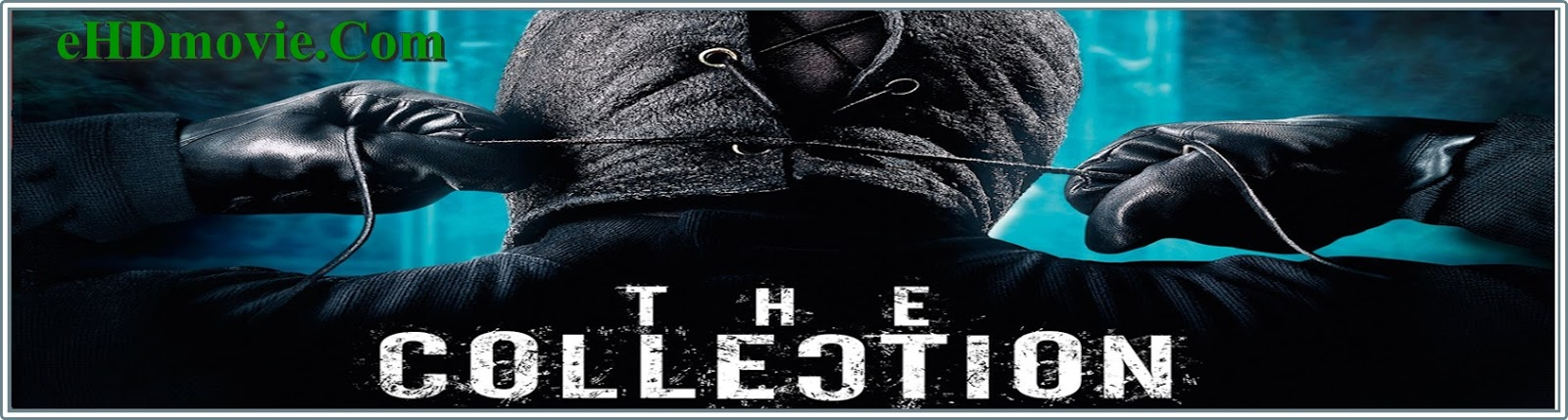 The Collection 2012 Full Movie English 720p - 480p ORG BRRip 300MB - 750MB ESubs Free Download