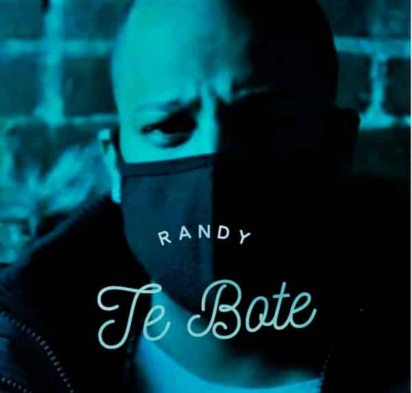 Randy – Te Bote (Remix)