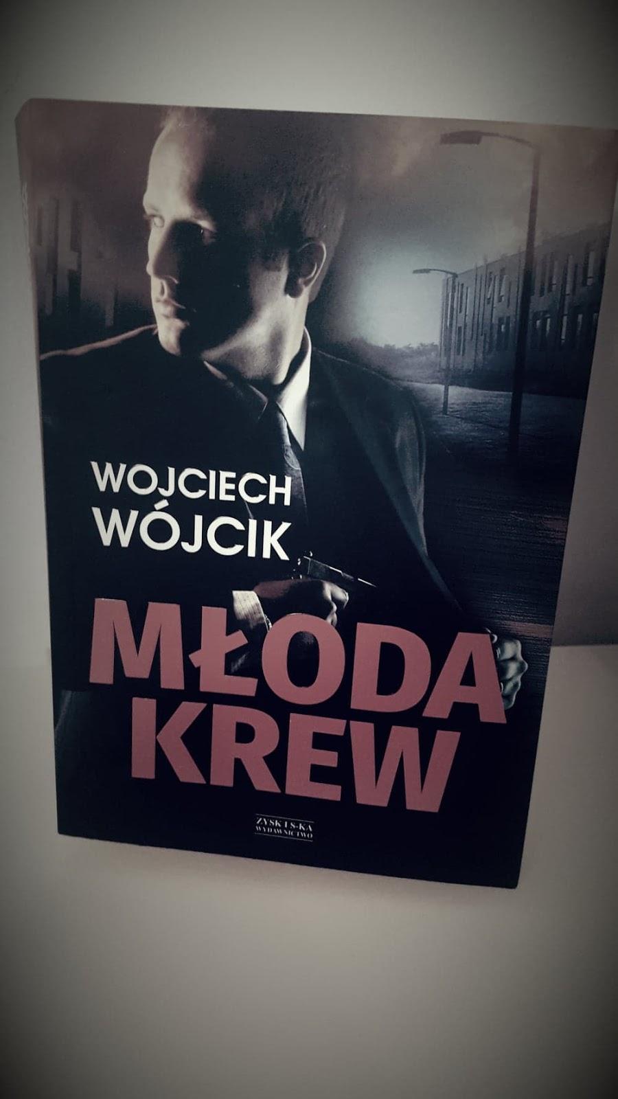 Wojciech Wójcik - Młoda krew