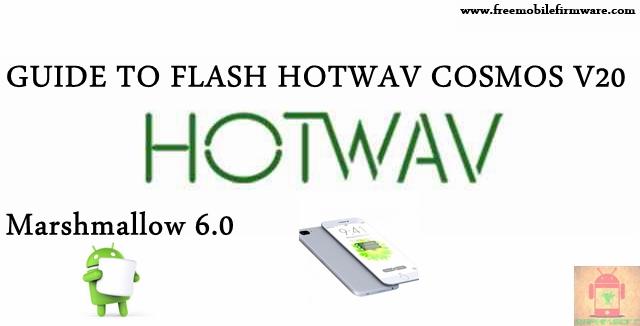 Guide To Flash HOTWAV Cosmos V20 SC7731 Marshmallow 6.0 SPD Flashtool Method