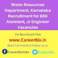 Water Resources Department, Karnataka Recruitment for 889 Assistant, Jr Engineer Vacancies