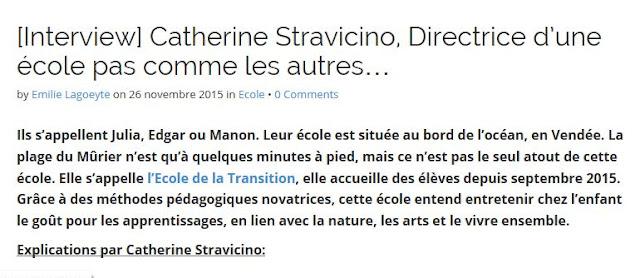 http://eveil-et-nature.com/interview-catherine-stravicino-directrice-dune-ecole-pas-comme-les-autres/