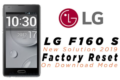 LG F160 S Full Hard Reset on Octopus Box on Download mode 100% Working