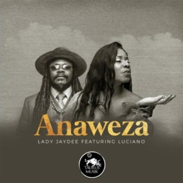 Lady Jaydee Ft Luciano - Anaweza