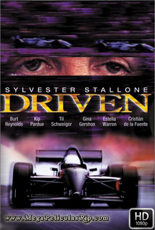 Driven [1080p] [Latino-Ingles] [MEGA]