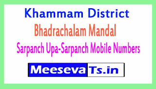 Bhadrachalam Mandal Sarpanch Upa-Sarpanch Mobile Numbers List  Khammam District in Telangana State