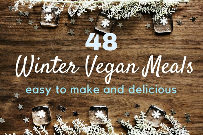 48 easy winter vegan meals