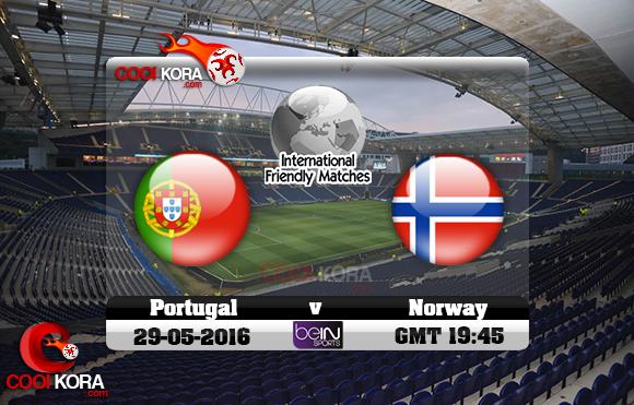 مشاهدة مباراة البرتغال والنرويج اليوم 29-5-2016 مباراة ودية