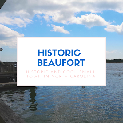 A Travel Guide to Historic Beaufort, N.C.