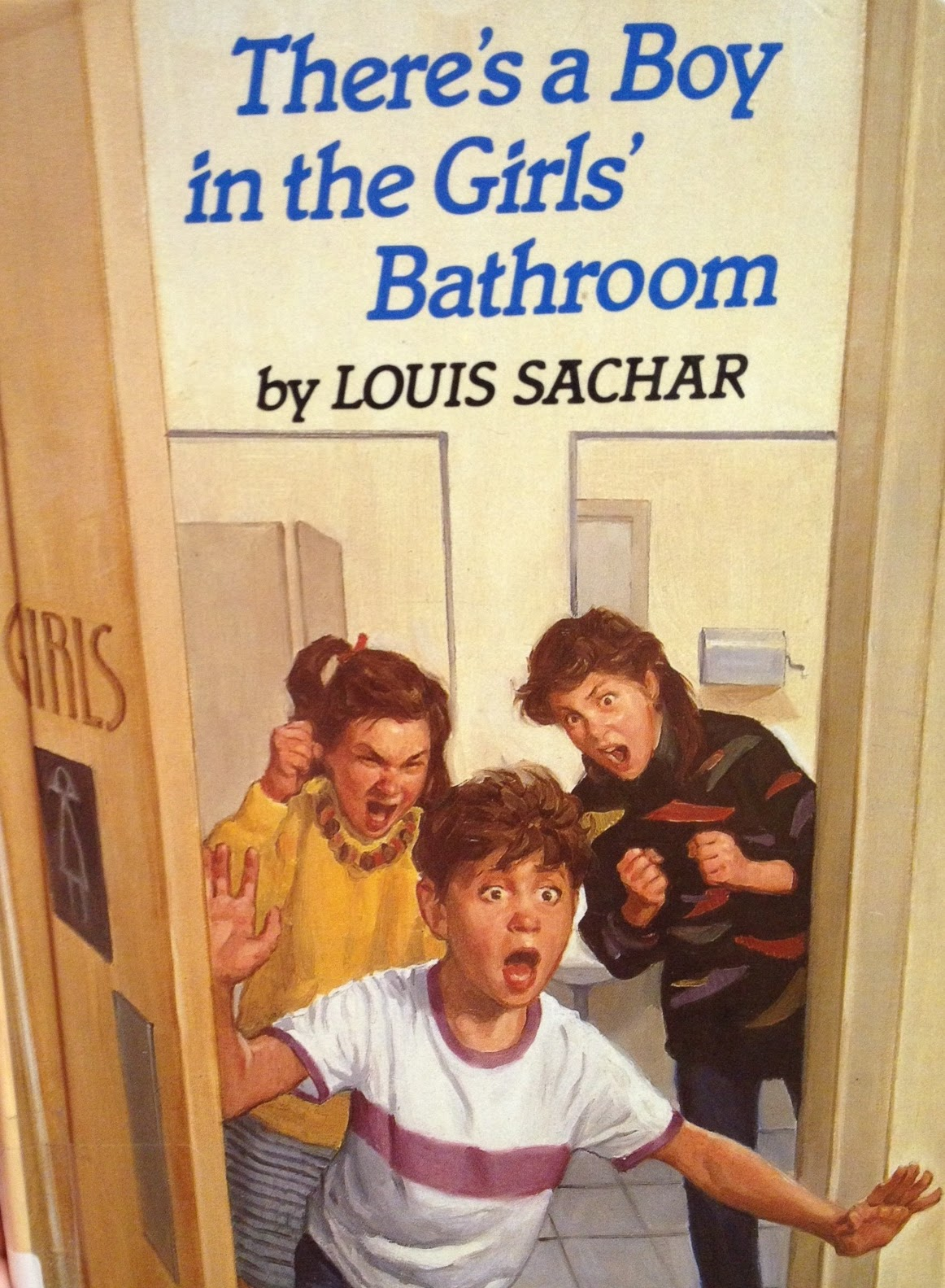 Module 7 Theres a Boy in the Girls Bathroom  Book