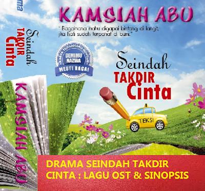 lagu ost dan sinopsis Seindah Takdir Cinta Slot Akasia TV3