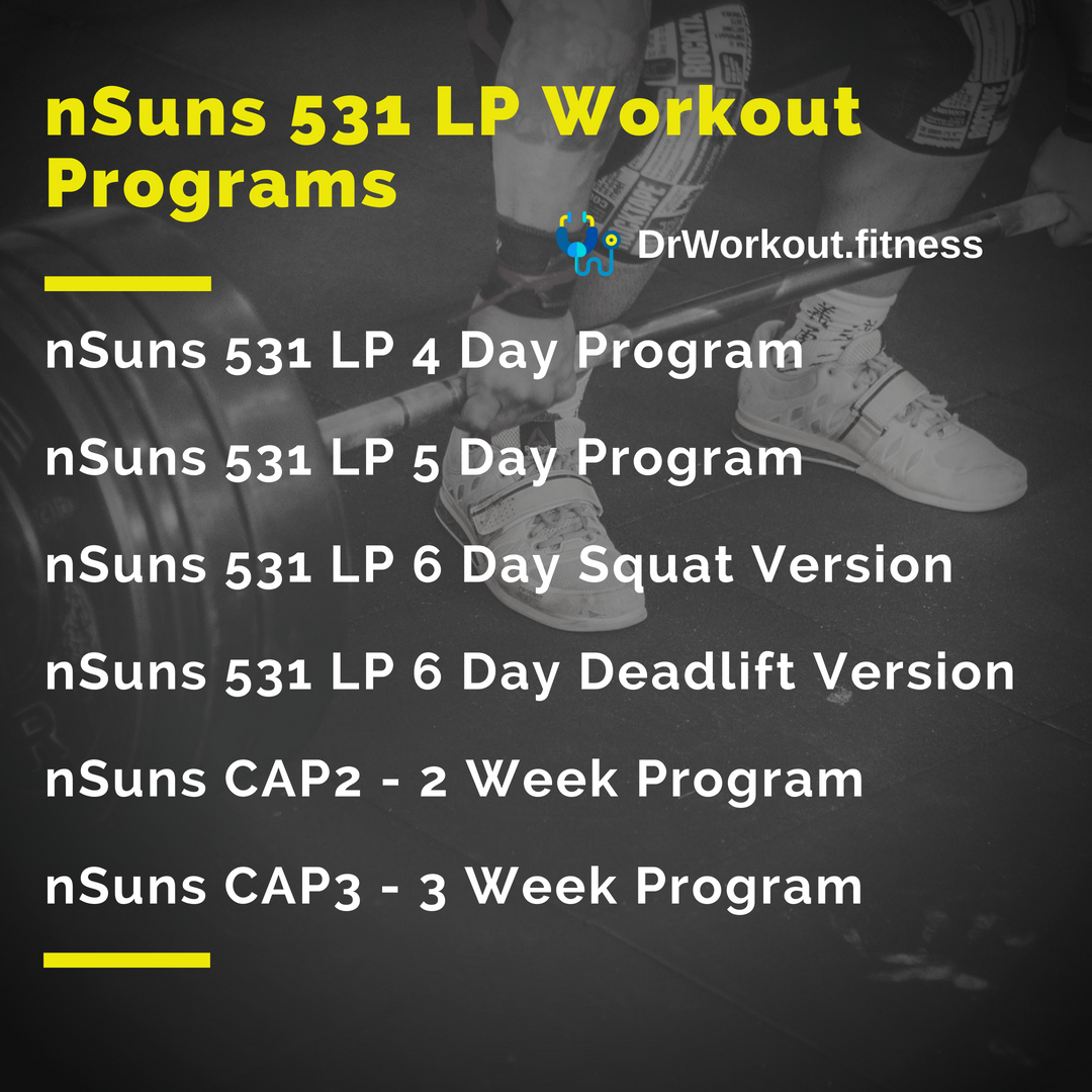 nSuns 5/3/1 LP Workout Programs with Spreadsheet - DrWorkout.fitness