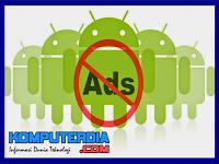 3 Cara menghilangkan iklan di android paling ampuh