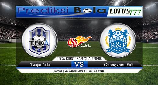 Prediksi Tianjin Teda vs Guangzhou 29 Maret 2019