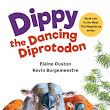 Dippy the Dancing Diprotodon by Elaine Ouston, Illustrated by Kevin Burgermeestre