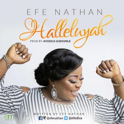 Efe Nathan - Halleluyah Lyrics