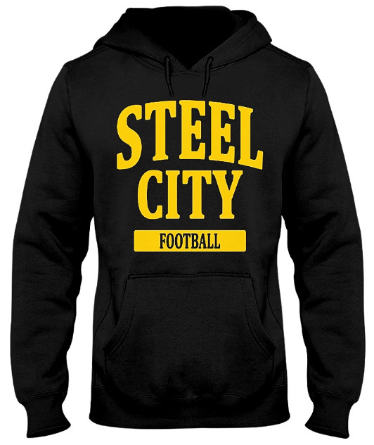 Steel City Football Pittsburgh Hoodie, Steel City Football Pittsburgh Sweatshirt, Steel City Football Pittsburgh T Shirts,