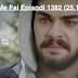Seriali Me Fal Episodi 1382 (25.10.2018)