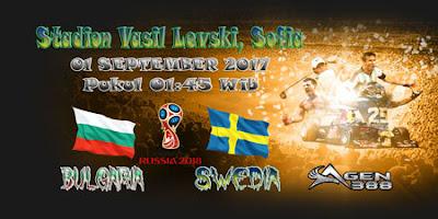 AGEN BOLA ONLINE TERBESAR - PREDIKSI SKOR KUALIFIKASI PIALA DUNIA EROPA BULGARIA VS SWEDIA 01 SEPTEMBER 2017