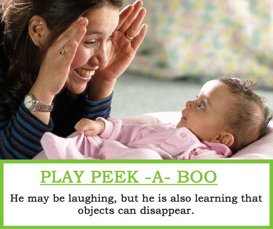 Play Peek - A - Boo : He may be laughing, but he is also learning that objects can disappear.