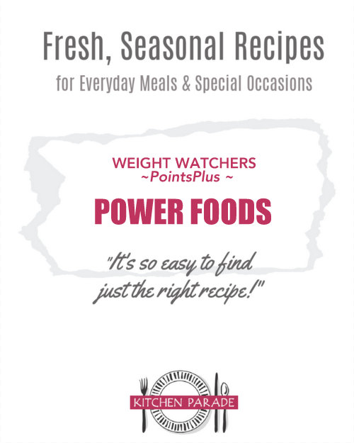 Weight Watchers PointsPlus Power Foods ♥ KitchenParade.com, all the PointsPlus go-to free, zero-point ingredients plus links to recipes using those ingredients.