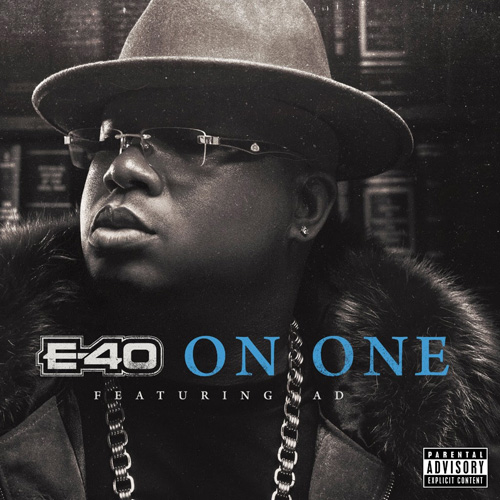 "E-40 - ""On One"" f. AD"