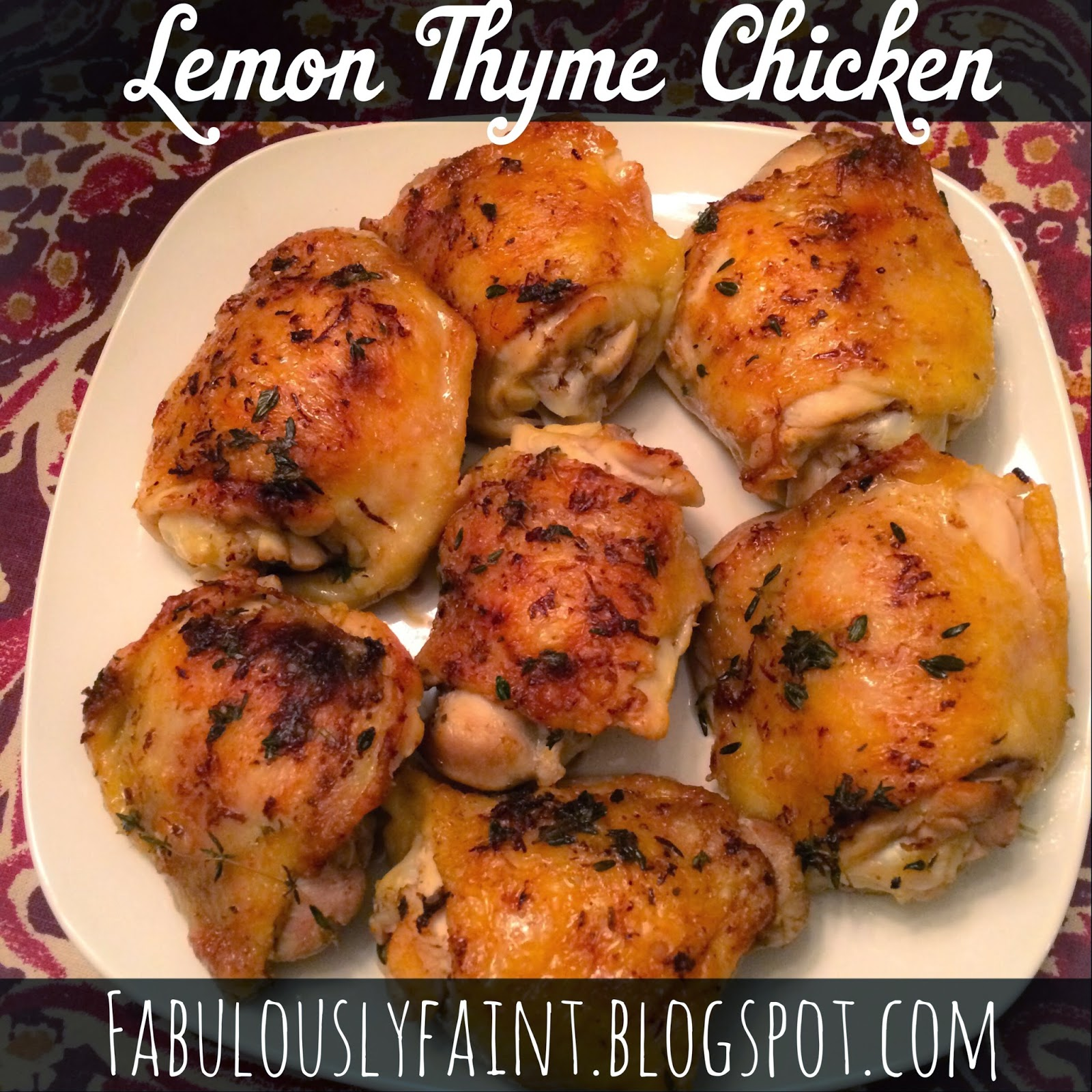 Fabulously Faint : Foodie Friday: Lemon Thyme Chicken