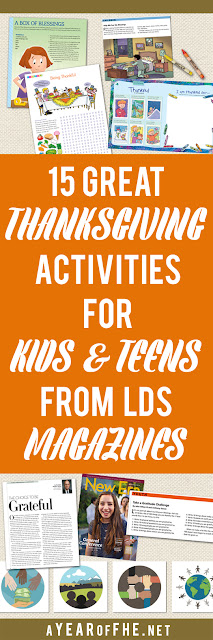 A Year of FHE // Check out this list of 15 Great THANKSGIVING ACTIVITIES for Kids and Teens from LDS magazines.  Each has a short description of the activity and a link for easy download.  #lds #thanksgiving #teens