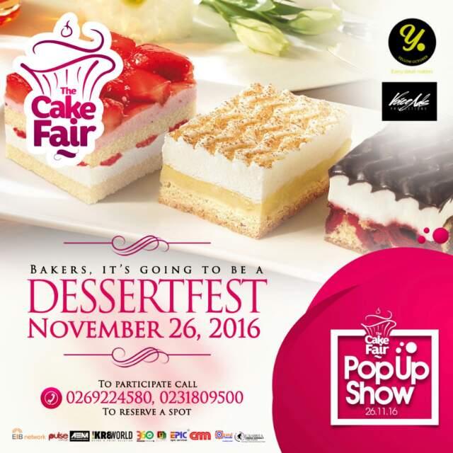 """Register For The Cake Fair Pop Up Show, Themed """"Dessertfest""""."""