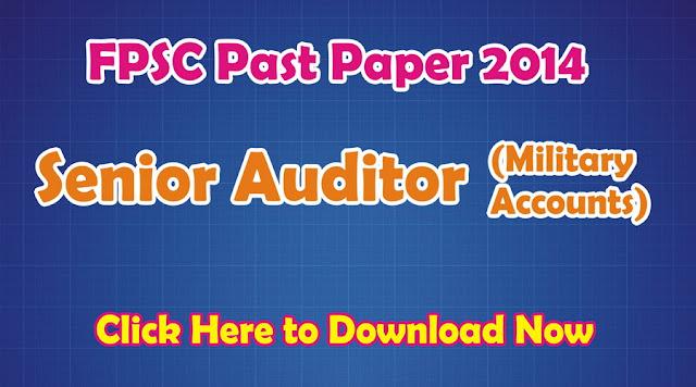 FPSC Past Paper Senior Auditor (Military Accounts) 2014