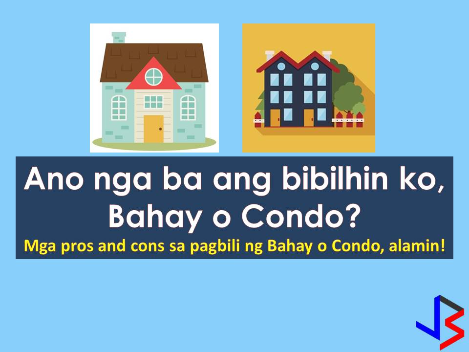 Before answering a question whether I want to purchase a condominium or a house we should compare first the pros and cons living on both properties. Be it you purchase a house for your family or buying a condo for investment or vice versa.  This 2018 real estate market in the Philippines is projected to soar higher where townhouses and condos are in demand. So if you are planning to buy a house or a condo you should consider the many pros and cons first before deciding.  Read more: http://www.jbsolis.com/2018/02/house-or-condo-what-property-should-i-get.html#ixzz57oAmlQw9
