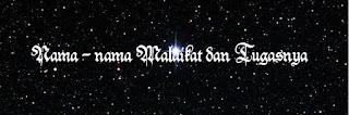 Nama nama Malaikat dan Tugasnya