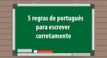 5 regras de português para escrever corretamente