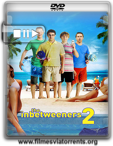 The Inbetweeners 2 Torrent - BRRip Legendado (2014)