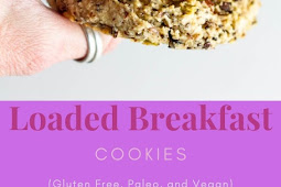 Loaded Breakfast Cookies (Gluten Free, Paleo, and Vegan)