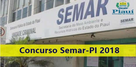 Concurso Semar-PI 2018: Edital auditor fiscal ambiental