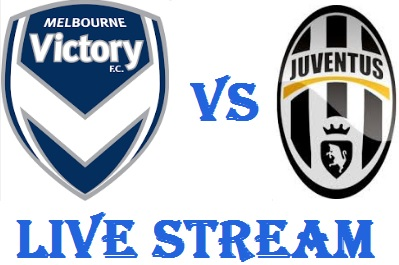Melbourne Victory Vs Juventus Live Streaming