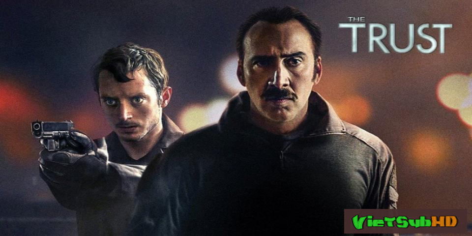Phim Cuộc Chiến Ma Túy VietSub HD | The Trust 2016
