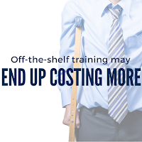 Investing in Off-the-shelf Training May  End up Costing More in the Long Run