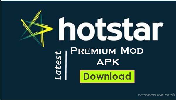 [Free] Download Hotstar Premium Mod Apk (Latest Version 2019)