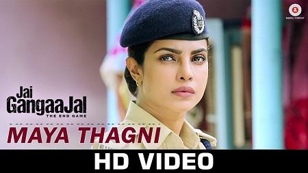 Maya Thagni Jai Gangaajal Latest Hindi Songs 2016 Salim & Sulaiman with Priyanka Chopra & Prakash Jha