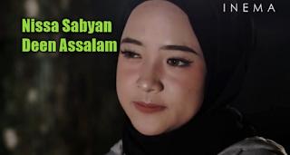 Lirik Lagu Nissa Sabyan Deen Assalam (Lagu Sholawat Paling Populer),Nissa Sabyan, Lagu Religi, Lagu Sholawat, Lirik Lagu, 2018,