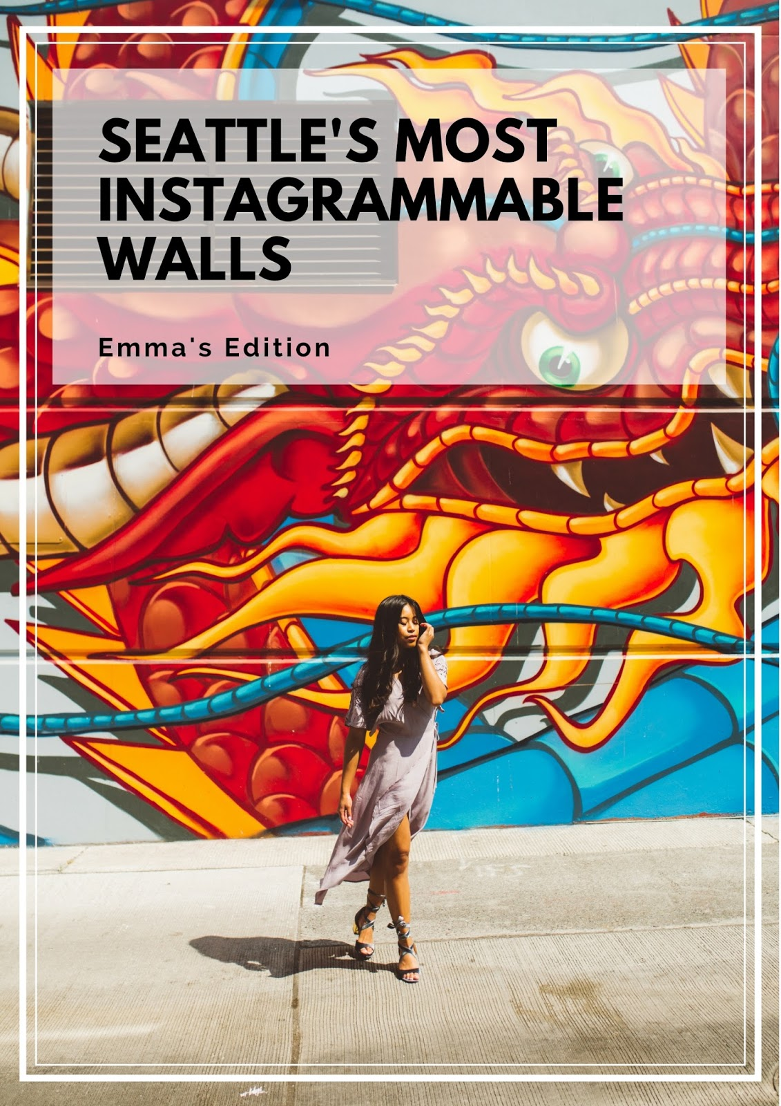Seattle's Most Instagrammable Walls - Emma's Edition