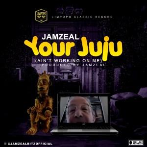 Music: Jamzeal – Your Juju