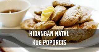 Hidangan Natal Kue Poporcis