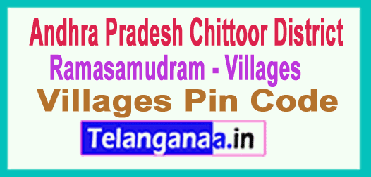 Chittoor District Ramasamudram Mandal and Villages Pin Codes in Andhra Pradesh State